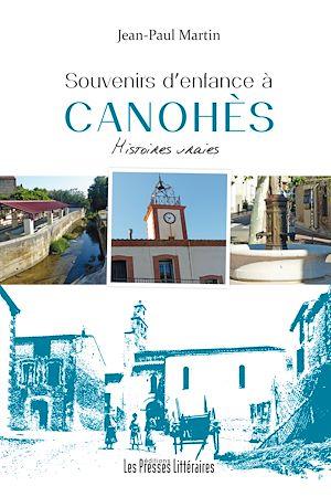 Téléchargez le livre :  Souvenirs d'enfance à Canohès