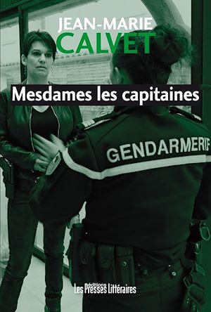 Téléchargez le livre :  Mesdames les capitaines
