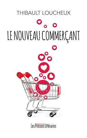 Téléchargez le livre :  Le nouveau commerçant