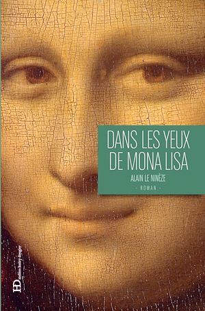 Téléchargez le livre :  Dans les yeux de Mona Lisa