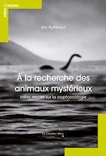 Télécharger le livre :  A la recherche des animaux mystérieux