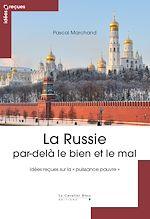 Télécharger le livre :  La Russie par-delà le bien et le mal