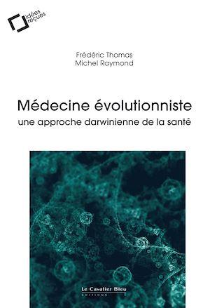 Téléchargez le livre :  Médecine évolutionniste