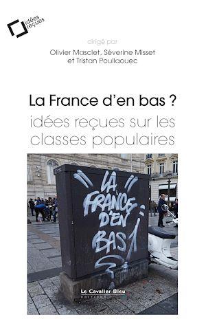 Téléchargez le livre :  La France d'en bas ?