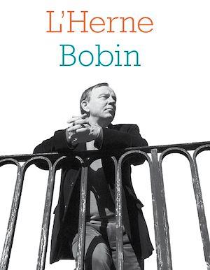 Téléchargez le livre :  Cahier de L'Herne Christian Bobin n°127
