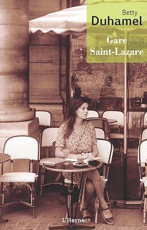 Téléchargez le livre :  Gare Saint-Lazare