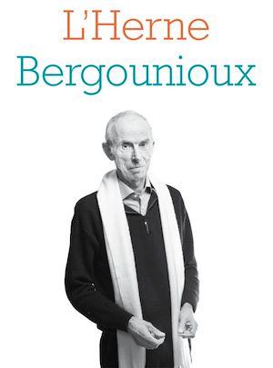 Téléchargez le livre :  Cahier de L'Herne Pierre Bergounioux