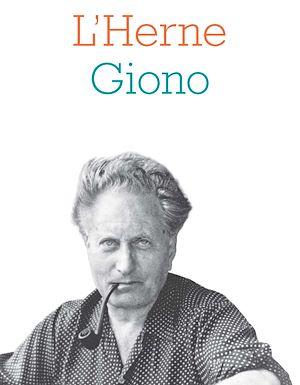 Téléchargez le livre :  Cahier de L'Herne n°129 : Jean Giono