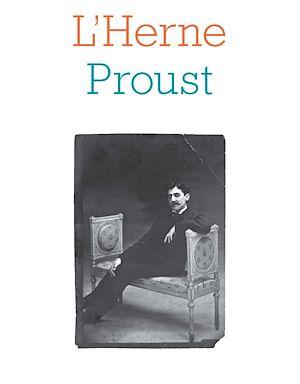 Téléchargez le livre :  Cahier de L'Herne n°134 : Marcel Proust