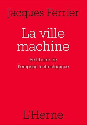 Téléchargez le livre :  La ville machine