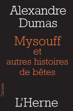 Téléchargez le livre :  Mysouff et autres histoires de bêtes
