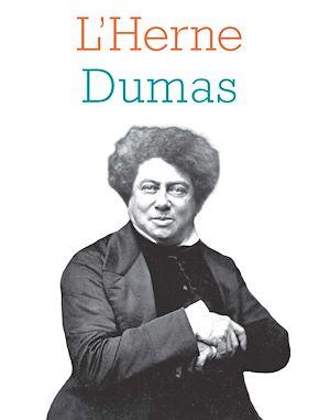 Téléchargez le livre :  Cahier de L'Herne n°131 Alexandre Dumas