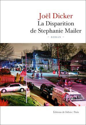 Image de couverture (La Disparition de Stephanie Mailer)