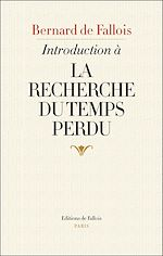 Télécharger le livre :  Introduction à La Recherche du temps perdu