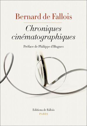 Téléchargez le livre :  Chroniques cinématographiques