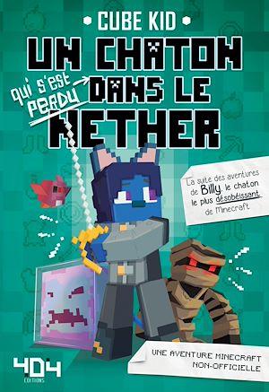 Téléchargez le livre :  Un chaton (qui s'est perdu) dans le Nether - Tome 2