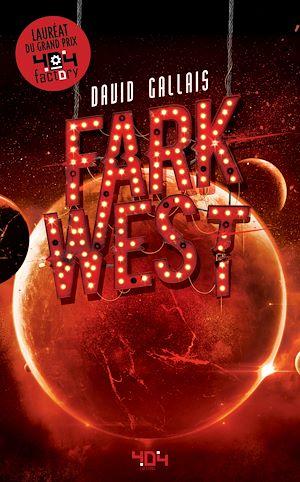 Téléchargez le livre :  Fark West - Roman young adult - Science-fiction - Dès 13 ans