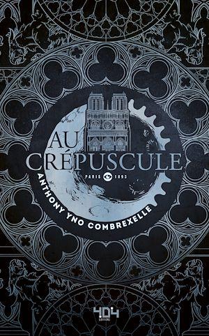 Téléchargez le livre :  Au crépuscule - Roman young adult steampunk - Dès 13 ans