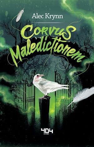 Téléchargez le livre :  Corvus Maledictionem