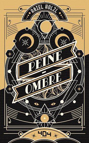 Téléchargez le livre :  Peine-Ombre - Roman young adult dark fantasy - Dès 14 ans