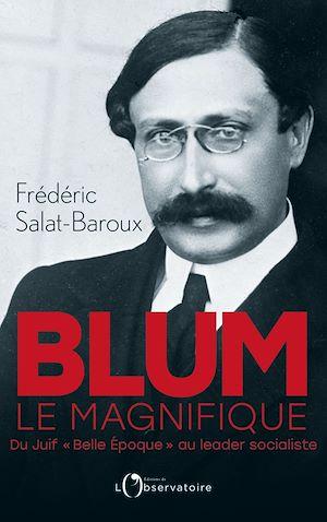 Téléchargez le livre :  Blum le magnifique