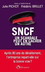 Télécharger le livre :  SNCF, un scandale peut en cacher un autre