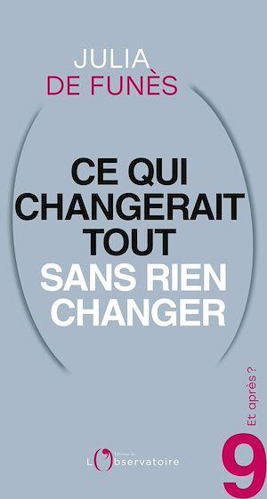 Téléchargez le livre :  Et après? #9 Ce qui changerait tout sans rien changer