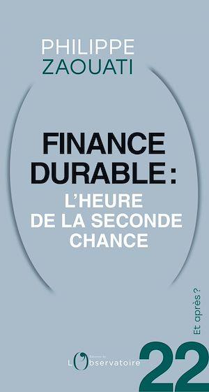 Téléchargez le livre :  Et après ? #22 Finance durable. L'heure de la seconde chance