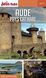 Télécharger cet ebook : AUDE - PAYS CATHARE 2017/2018 Petit Futé