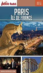 Télécharger cet ebook : PARIS ÎLE DE FRANCE 2017/2018 Petit Futé