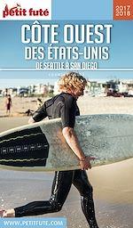 Télécharger cet ebook : CÔTE OUEST DES ETATS-UNIS 2017/2018 Petit Futé