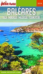 Télécharger le livre :  BALÉARES / IBIZA-MINORQUE-MAJORQUE-FORMENTERA 2018 Petit Futé