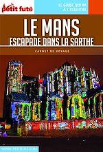Télécharger le livre :  LE MANS ET ESCAPADES 2018 Carnet Petit Futé