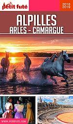 Télécharger le livre :  ALPILLES - CAMARGUE - ARLES 2018/2019 Petit Futé