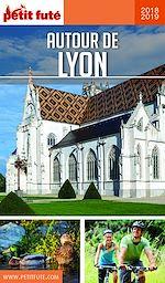 Télécharger le livre :  AUTOUR DE LYON 2018/2019 Petit Futé