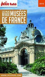 Télécharger le livre :  LES PLUS BEAUX MUSÉES 2019 Petit Futé