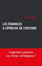 Télécharger le livre :  Les Évangiles à l'épreuve de l'histoire