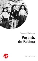 Télécharger le livre :  Petite vie des voyants de Fatima