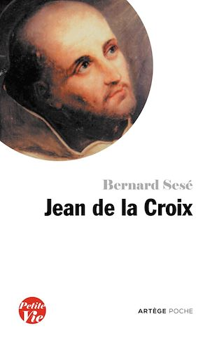 Téléchargez le livre :  Petite vie de Jean de la Croix
