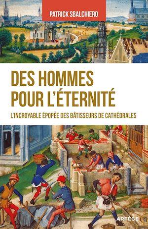 Téléchargez le livre :  Des hommes pour l'éternité