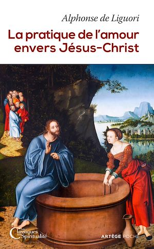 Téléchargez le livre :  La pratique de l'amour envers Jésus-Christ