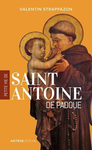 Téléchargez le livre :  Petite vie de saint Antoine de Padoue
