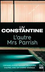 Télécharger le livre :  L'autre Mrs Parrish