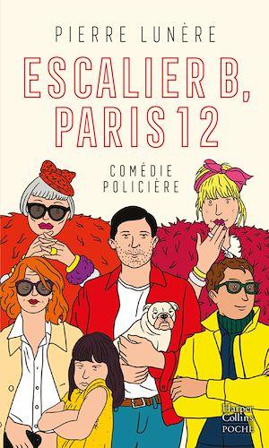 Téléchargez le livre :  Escalier B, Paris 12