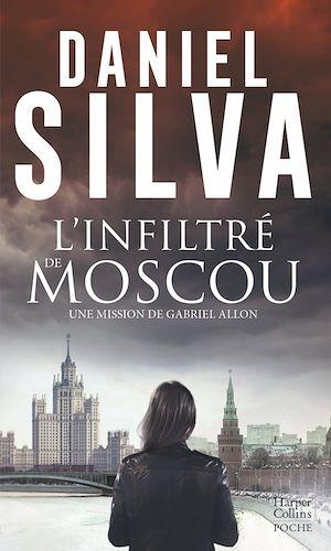 Téléchargez le livre :  L'infiltré de Moscou