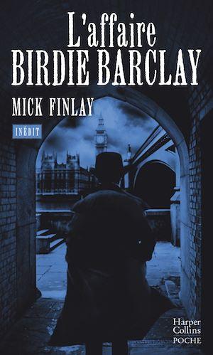 Téléchargez le livre :  L'affaire Birdie Barclay