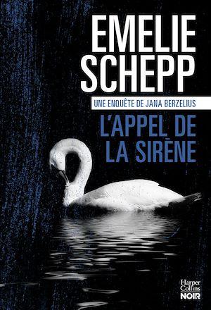 Téléchargez le livre :  L'Appel de la sirène