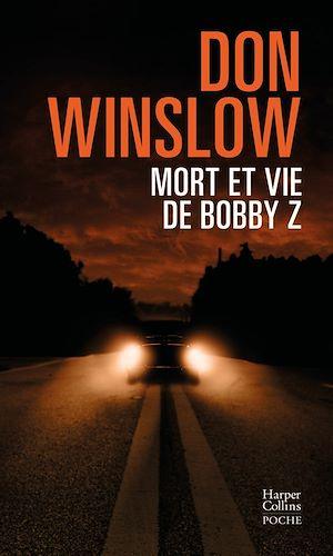 Téléchargez le livre :  Mort et vie de Bobby Z