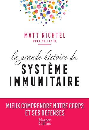 Téléchargez le livre :  La grande histoire du système immunitaire