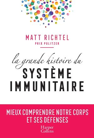 Image de couverture (La grande histoire du système immunitaire)